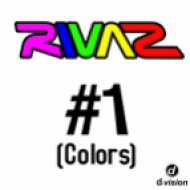 Rivaz - #1 Colors  (DJs From Mars Club Mix)