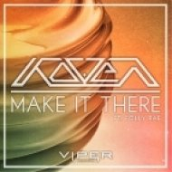 Koven Ft. Folly Rae - Make It There ()