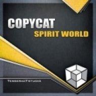 Copy Cat - Spirit World  (Original Mix)