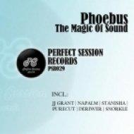 Phoebus - The Magic Of Sound  (Snorkle Remix)