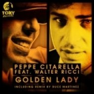 Peppe Citarella, Walter Ricci, Duce Martinez, Big Moses - Golden Lady  (Duce Martinez, Big Moses For The Soul Vocal Remix)