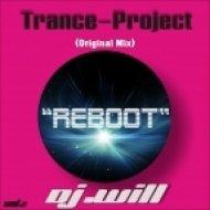 """Dj.Will - Trance-Project """"Reboot""""  ()"""