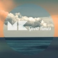 Max Kunz - Good Times  (Original Mix)