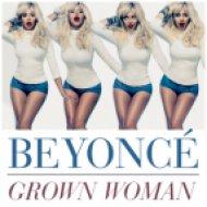 Beyonce - Grown Woman (WaWa Club Mix)