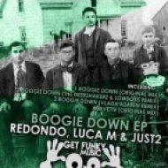 Redondo, Luca M, Just2 - Boogie Down (Vlada Asanin, Yas Cepeda Remix)