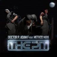 Doctor P & Adam F Ft. Method Man - The Pit VIP ()