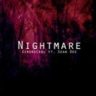 SirensCeol ft. Sean Dee - Nightmare (Str8 Chillin Remix)