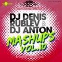 Livin Joy, Dub Deluxe, Michael Mind, Bosson, Shevtsov, Karas - Don\'t Stop Million Loves  (Dj Denis Rublev & Dj Anton Mashup)