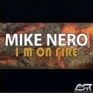 Mike Nero - I\'m On Fire  (Radio Edit)