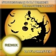 Syntheticsax & DJ DimixeR - Halloween Party (DJ Flomaster Remix)