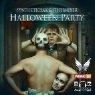 Syntheticsax & DJ DimixeR - Halloween Party  (Max Vertigo Remix)