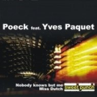Poeck  - Nobody Knows But Me  (feat Yves Paquet - Original Mix)