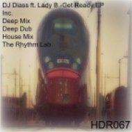 DJ Diass, Lady B. - Get Ready  (Original Deep Dub)