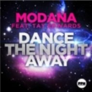 Modana feat. Tay Edwards - Dance The Night Away  (G  Mix Edit)