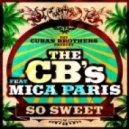 Mica Paris, Cuban Brothers - So Sweet  (Original Mix)