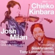 Chieko Kinbara, Josh Milan - Higher Love (Souldynamic Vocal Mix)