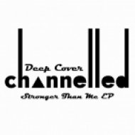 Deep Cover - Stronger Than Me  (Original Mix)
