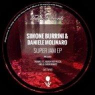 Daniele Molinaro, Simone Burrini - Super Jam (Original Mix)