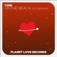 York - On the Beach 2013 (York vs. Ikerya Project & Digital Elements Radio Edit)