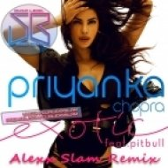 Priyanka Chopra feat. Pitbull - Exotic  (Dj Alexx Slam Remix)