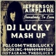 Jefferson Airplane & Misha Pioner - Somebody To Love (Dj Lucky Mash Up)