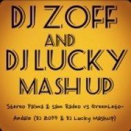 Stereo Palma & Sam Radeo vs. GreenLeto - Andale  (Dj Zoff & DJ Lucky Mashup)