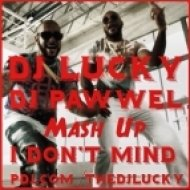 Timati feat. Flo Rida and Xiless & Audiobot - I Don\'t Mind  ( Dj Lucky and Dj Pawwel Mash Up)