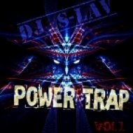 Dj S-Lav - Power Trap vol. 1 ()