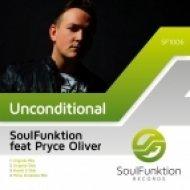 Pryce Oliver, Soulfunktion - Unconditional (Original Dub)