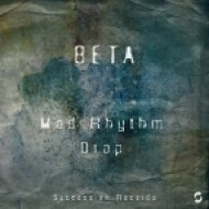 Beta - Mad Rhythm (Original Mix)