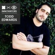 Todd Edwards - Innovators Mix ()