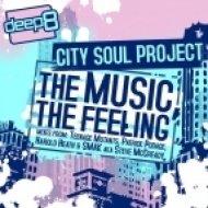 City Soul Project - The Music, The Feeling  (Harold Heath Remix)