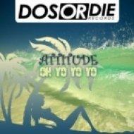 Attitude - Oh Yo Yo Yo  (Club Mix)