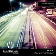 Wan - Walks The Night  (Manos Remix)