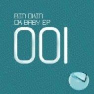 Bin Okin - Ok Baby  (Original Mix)