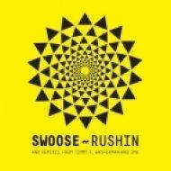 Swoose - Rushin  (Original Mix)