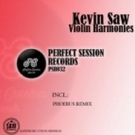 Kevin Saw -  Violin Harmonies  (Original Mix)