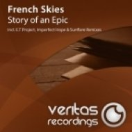 French Skies - Story of an Epic  (Original Mix)