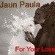Dj Jaun Paula - For Your love  (Original mix)