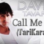 David Tavare - Call Me Baby  (TariKara Mix)