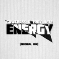 GAWTBASS & Troy Kete - Energy  (Original Mix)