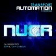 Transport - Automation  (BDH Remix)