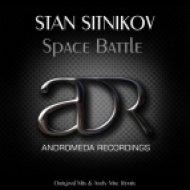 Stan Sitnikov - Space Battle  (Andy Mac Remix)