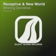 New World & Receptive - Whirling Dervishes  (Original Mix)