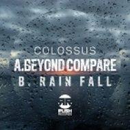 Colossus - Rain Fall ()