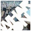 Dirty Secretz - Jazz Fingers  (Original Mix)