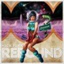 Nick Fury - Rebound  (Original Mix)