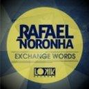Rafael Noronha & Stupidizko - Dont Need U  (Original Mix)