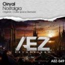 Oiryal - Nostalgia  (Original Mix)