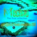 dtrdjjoxe & Friends Compilation - I ♥ Techno  (The Final Collection)